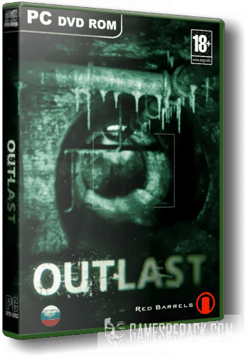 Outlast + Whistleblower (Red Barrels) (ENG|RUS) [RePack] от xatab