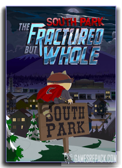 South Park: The Fractured but Whole - Gold Edition (RUS|ENG) [RePack] от xatab