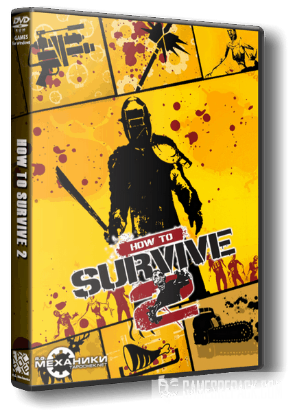 How to Survive 2 (RUS|ENG|MULTI12) [RePack] от R.G. Механики