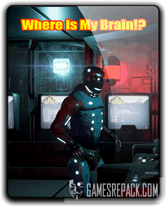 Where is my Brain (2017) RePack от qoob