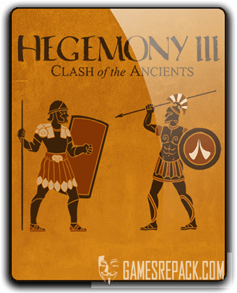 Hegemony III Clash of the Ancients (2015) RePack от qoob