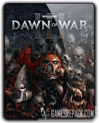 Warhammer 40,000 Dawn of War III (2017) RePack от qoob