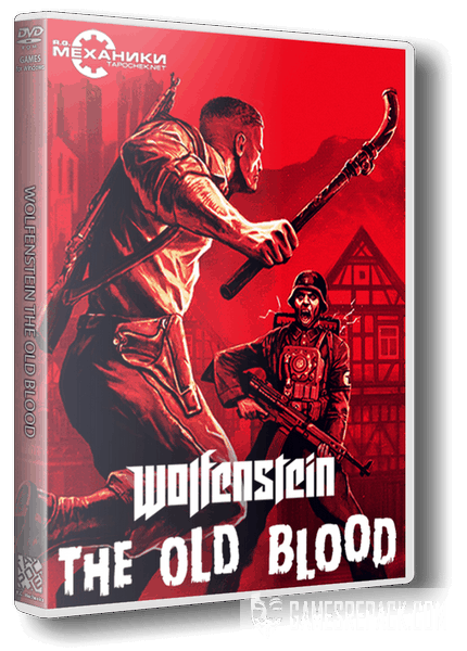 Wolfenstein: The Old Blood (RUS|ENG) [RePack] от R.G. Механики