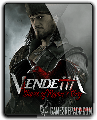 Vendetta: Curse of Raven's Cry - Deluxe Edition (2015) RePack от qoob