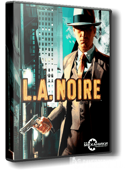 L.A. Noire: The Complete Edition (RUS|ENG|MULTI) [Repack] от R.G. Механики