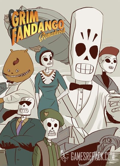 Grim Fandango Remastered (RUS/ENG/MULTI7) [Repack] by FitGirl