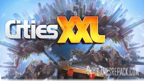 Cities XXL (Focus Home Interactive) (RUS/ENG/MULTI7) [Repack] by FitGirl