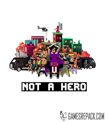 Not A Hero (Devolver Digital) (ENG) [Repack] by FitGirl
