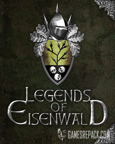Легенды Эйзенвальда / Legends of Eisenwald (RUS/BEL/ENG/MULTI6) [Repack] by FitGirl
