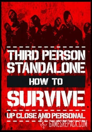 How to Survive: Third Person Standalone (RUS/ENG/MULTI7) [Repack] by FitGirl