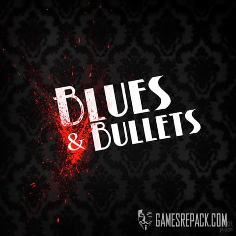 Blues & Bullets: Episode 1 (A Crowd of Monsters) (ENG/MULTI5) [Repack] by FitGirl