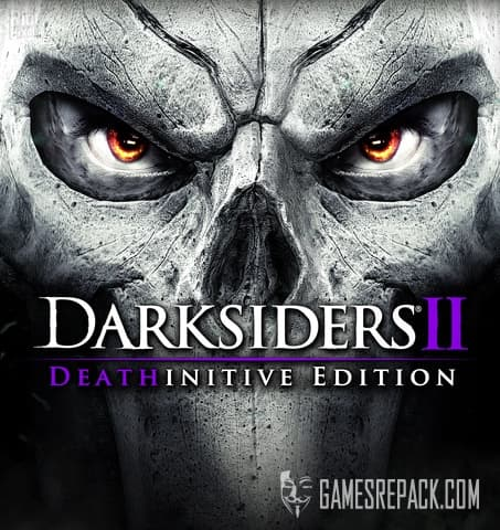 Darksiders 2 Deathinitive Edition (Nordic Games) (RUS/ENG/MULTI9) [Repack] by FitGirl