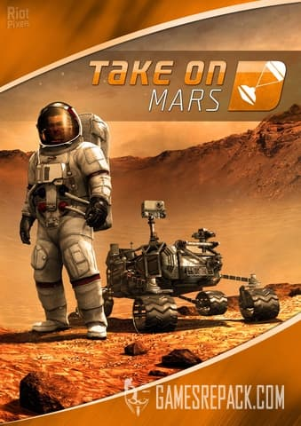 Take On Mars (Bohemia Interactive) (ENG) [Repack] by FitGirl
