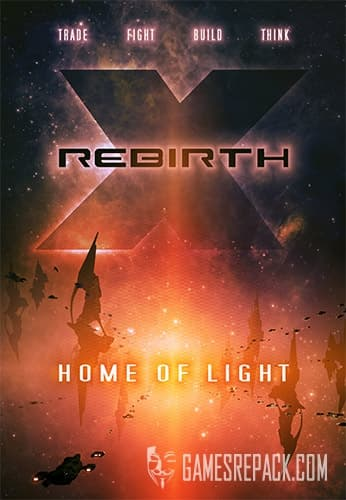 X Rebirth: Home of Light (Egosoft) (RUS/ENG/MULTI6) [Repack] by FitGirl