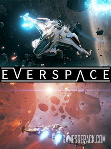 EVERSPACE: Ultimate Edition (RUS/ENG/MULTI12) [Repack] by FitGirl