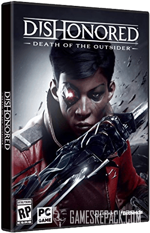 Dishonored Anthology (RUS|ENG) [Repack] от R.G. Механики