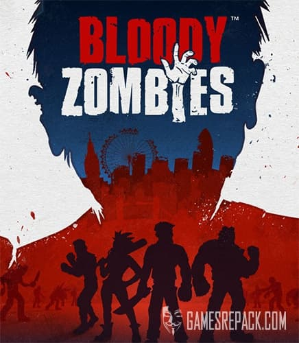 Bloody Zombies (nDreams) (RUS/ENG/MULTI6) [Repack] by FitGirl