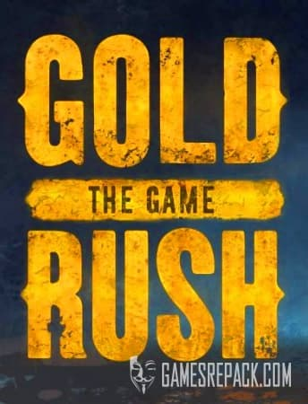 Gold Rush: The Game (PlayWay) (RUS/ENG/MULTI8) [Repack] by FitGirl