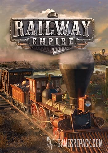 Railway Empire (Kalypso Media) (RUS/ENG/MULTi8) [Repack] by FitGirl
