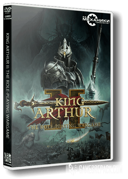 King Arthur 2 (II): The Role-Playing Wargame (RUS|ENG) [RePack] от R.G. Механики