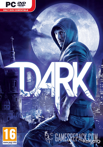 DARK (Kalypso Media \ Buka Entertainment) (RUS\ENG) [Repack] от R.G. Catalyst