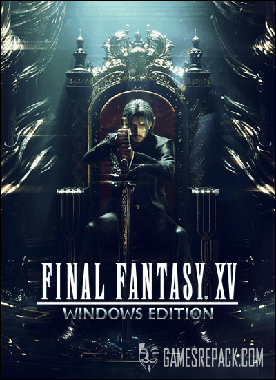 FINAL FANTASY XV WINDOWS EDITION (Square Enix) (RUS|ENG|MULTi11) [L]