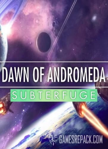 Dawn of Andromeda: Subterfuge (Iceberg Interactive) (RUS/ENG/MULTi3) [L]
