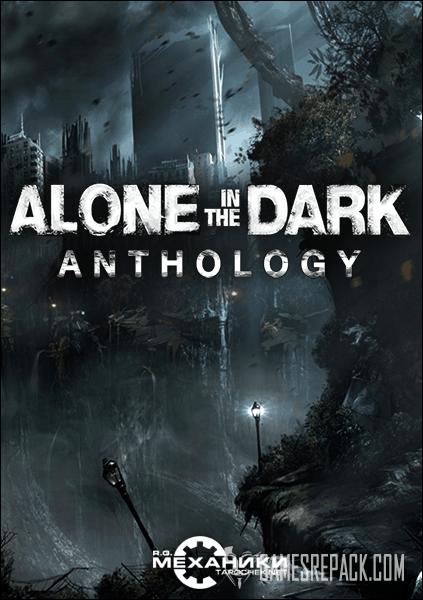 Alone in the Dark Anthology (RUS|ENG|MULTI5) [RePack] от R.G. Механики