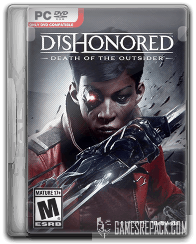 Dishonored: Death of the Outsider (2017) RePack от SpaceX