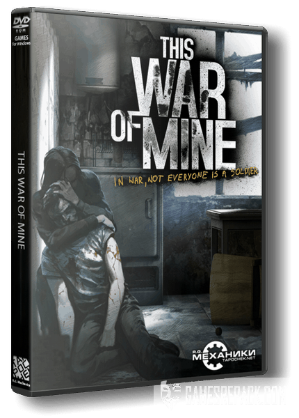 This War of Mine (RUS|ENG) [RePack] от R.G. Механики