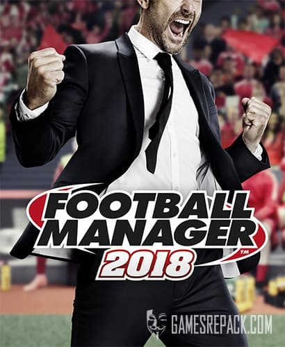 Football Manager 2018 (2017) (RUS/ENG/MULTI) [Repack] by FitGirl
