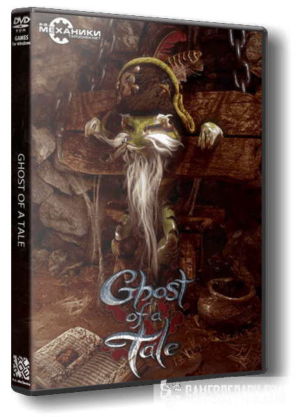 Ghost of a Tale (RUS|ENG|MULTI7) [RePack] от R.G. Механики