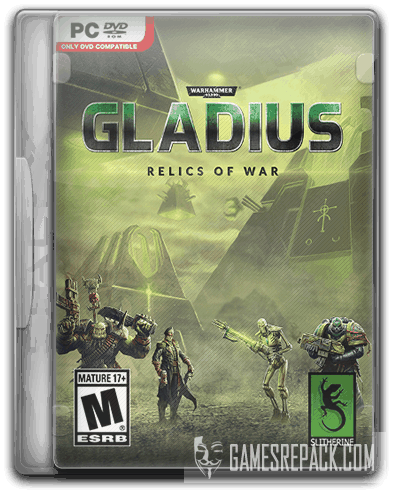 Warhammer 40,000: Gladius - Relics of War: Deluxe Edition (2018) RePack от SpaceX