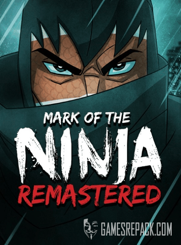 Mark of the Ninja: Remastered (Klei Entertainment) (RUS|ENG|MULTi9) [L]