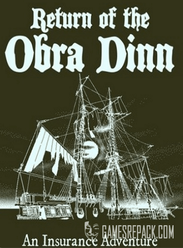 Return of the Obra Dinn (3909) (RUS|ENG|MULTi9) [GOG]