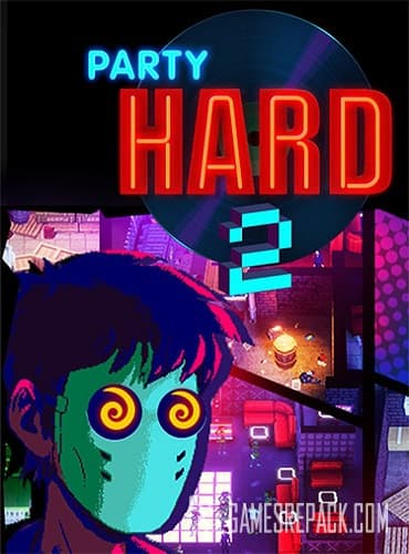 Party Hard 2 (RUS/ENG/MULTI10) [Repack] by FitGirl