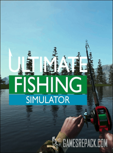Ultimate Fishing Simulator  (2017)  RePack от xatab
