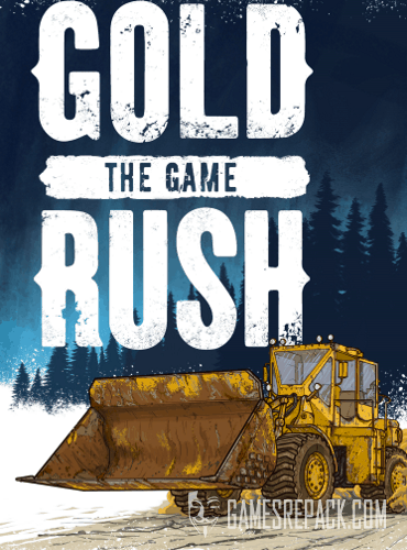 Gold Rush: The Game (2017) (ENG|RUS|MULTi13) [RePack] от xatab