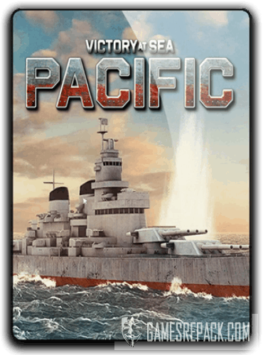 Victory At Sea Pacific [v 1.0.7] (2018)  RePack от xatab