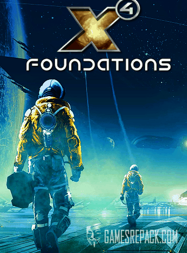 X4: Foundations   (2018)  RePack от xatab