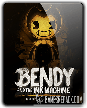 Bendy and the Ink Machine: Complete Edition [v 1.5.0.0] (2017-2018)  RePack от qoob