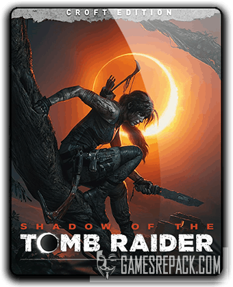 Shadow of the Tomb Raider - Croft Edition (2018) RePack от qoob