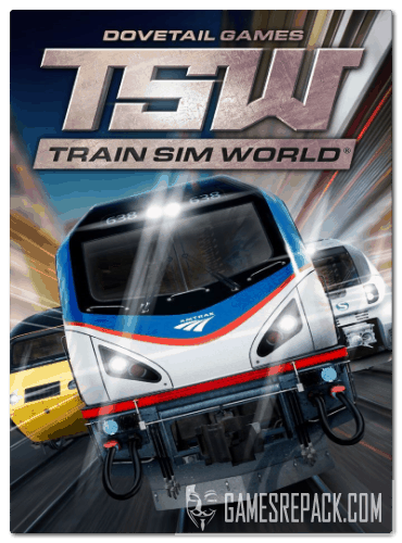 Train Sim World - Digital Deluxe Edition (Dovetail Games - TSW) (RUS/ENG/MULTi8) [Repack] от R.G. Catalyst
