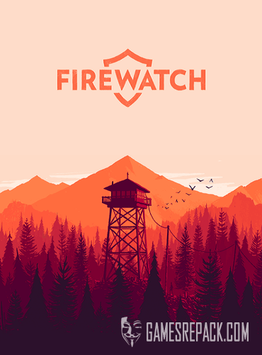 Firewatch (Panic Inc.) (ENG/RUS/MULTI6) [Repack] R.G. Catalyst
