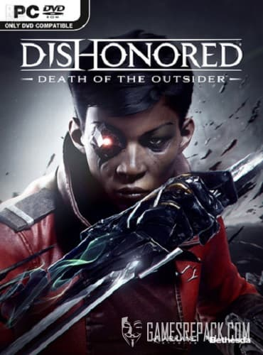 Dishonored: Death of the Outsider (Bethesda Softworks) (RUS/ENG) [Repack] by FitGirl