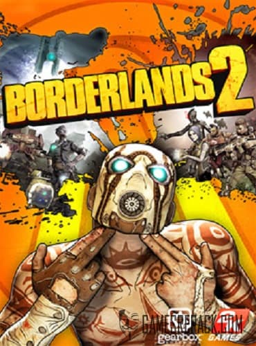 Borderlands 2 [v 1.8.5 + DLCs] (2019) RePack от xatab
