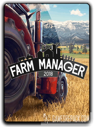 Farm Manager 2018 (2018) (RUS|ENG|MULTi10) [Repack] от xatab