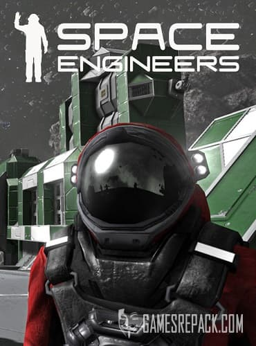 Space Engineers  (2019)  RePack от xatab