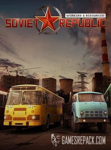 Workers & Resources: Soviet Republic (3Division) (RUS|ENG|MULTi10) (Early Access) [P]