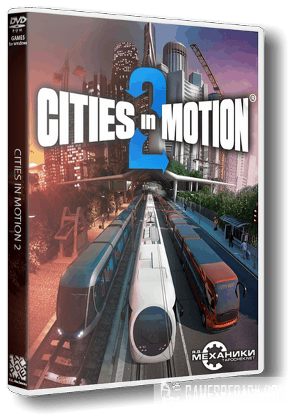 Cities in Motion Dilogy (RUS|ENG|MULTI5) [RePack] от R.G. Механики